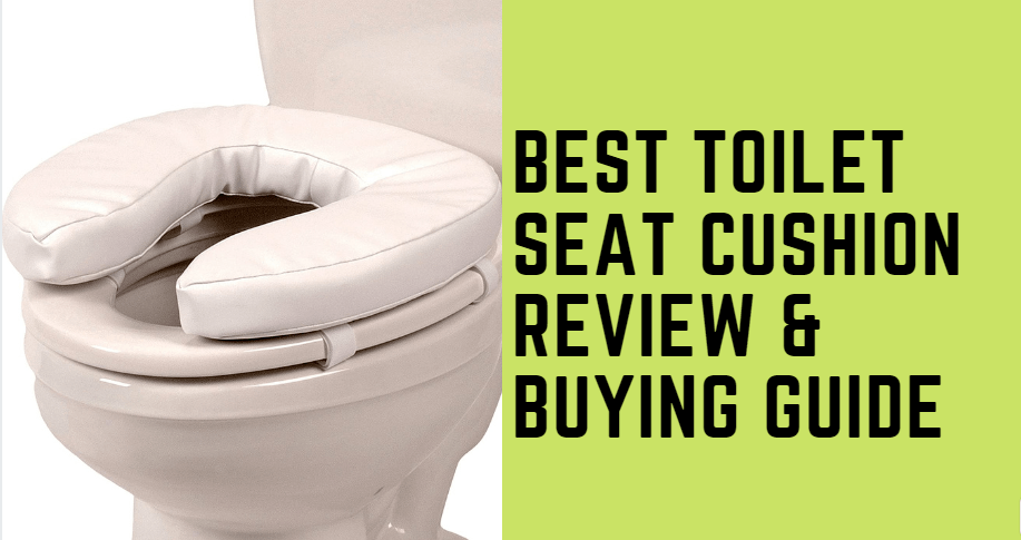 Best Toilet Seat Cushion